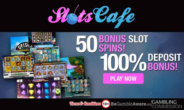 slots cafe casino bonus