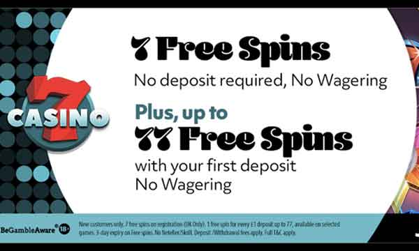 7casino free spins no wagering
